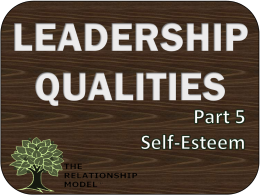 Leadership Qualities Self Esteem RelationshipModel.com Board Governance